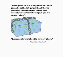 Mystery Chest! It could be anything Unisex T-Shirt