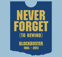 Never Forget Blockbuster by poopiedesign