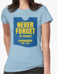Never Forget Blockbuster Womens Fitted T-Shirt