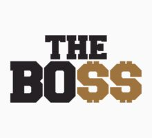 The Boss Rich Money Dollar Logo by Style-O-Mat