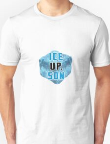 ICE UP SON CUBE  T-Shirt