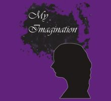 My Imagination T-Shirt