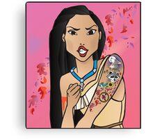 Disney Princesses with attitude - Pocahontas Canvas Print