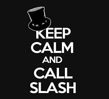 Keep Calm and Call Slash (Black Shirts) Unisex T-Shirt