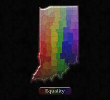 LGBT Equality Indiana Rainbow Map - LGBT Equality  by LiveLoudGraphic