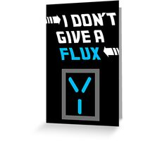 I don't give a FLUX Poster Greeting Card