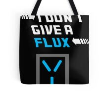 I don't give a FLUX Poster Tote Bag