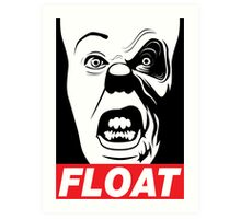 PENNYWISE HAS A POSSE: Float Propaganda Print Art Print