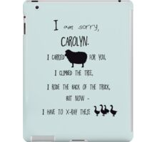 but now - I have to x-ray these geese! iPad Case/Skin