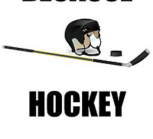 Because Hockey by kwg2200
