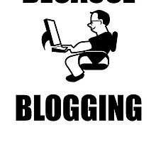 Because Blogging by kwg2200
