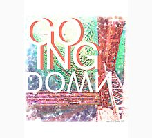 Going Down Unisex T-Shirt