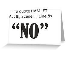 To Quote Hamlet Funny Shakespeare Parody Greeting Card