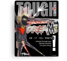 tough love 2 Canvas Print