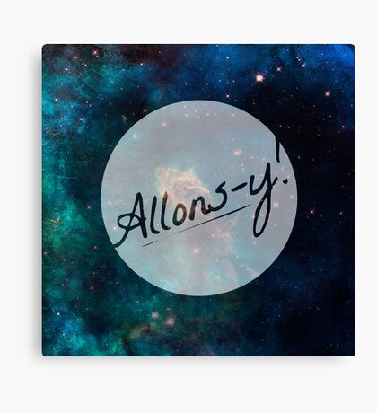 Doctor Who - Allons-y! Canvas Print