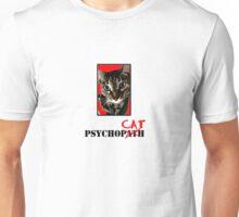 "Psycho""CAT"" #1 Unisex T-Shirt"