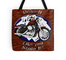 Harley Davidson Sportster Drive It Like You Stole It Tote Bag