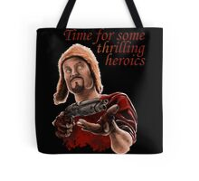 Jayne Cobb - Time For Some Thrilling Heroics Tote Bag