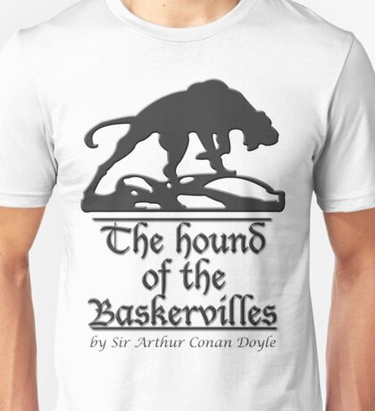 The hound of the Baskervilles Unisex T-Shirt