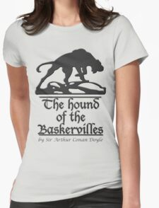 The hound of the Baskervilles Womens Fitted T-Shirt