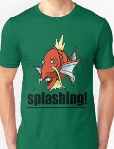 SPLASHING! Unisex T-Shirt