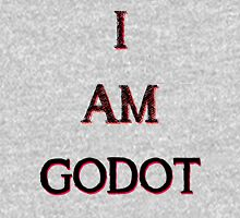 I Am Godot Unisex T-Shirt