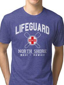 Lifeguard - North Shore - MAUI, Hawaii  Tri-blend T-Shirt