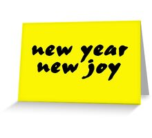 New Year New Joy Greeting Card