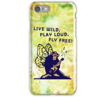 Live Wild, Play Loud, Fly Free iPhone Case/Skin