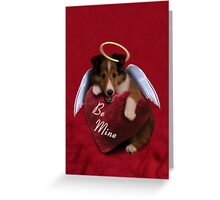 Be Mine Angel Sheltie Puppy Greeting Card