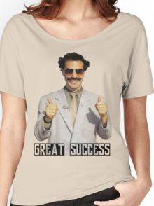 "Borat ""Great Success"" Women's Relaxed Fit T-Shirt"