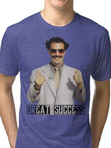 "Borat ""Great Success"" Tri-blend T-Shirt"