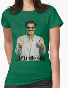"""Borat """"Great Success"""" Womens Fitted T-Shirt"""