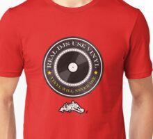 Real DJs Use Vinyl (+ DJ Welly Logo) Unisex T-Shirt