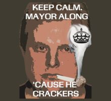 Rob Ford - Stay Calm, Mayor Along 'Cause He Crackers by Marvin Methroy