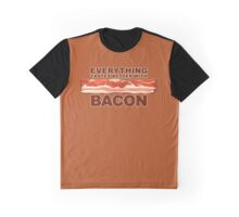 Everything Tastes Better With Bacon  Graphic T-Shirt