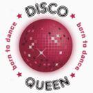 Disco Queen - Born to Dance by raneman