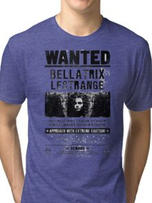 Bellatrix Lestrange WANTED T shirt Tri-blend T-Shirt