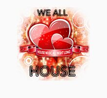 We All Love House - (House Music All Night Long) Grunge Womens Fitted T-Shirt