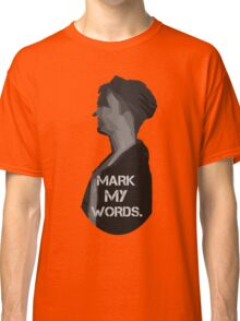 Mark My Words // Purpose Pack // Classic T-Shirt