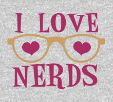 I love NERDS with cute nerdy Glasses and heart One Piece - Short Sleeve