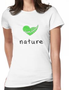 Love Nature Womens Fitted T-Shirt