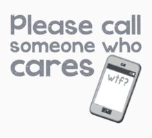 PLEASE call someone who cares with mobile cell phone Kids Tee