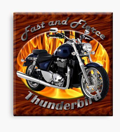 Triumph Thunderbird Fast and Fierce Canvas Print