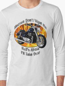 Triumph Thunderbird Heaven Don't Want Me Long Sleeve T-Shirt