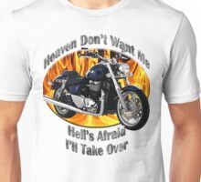 Triumph Thunderbird Heaven Don't Want Me Unisex T-Shirt