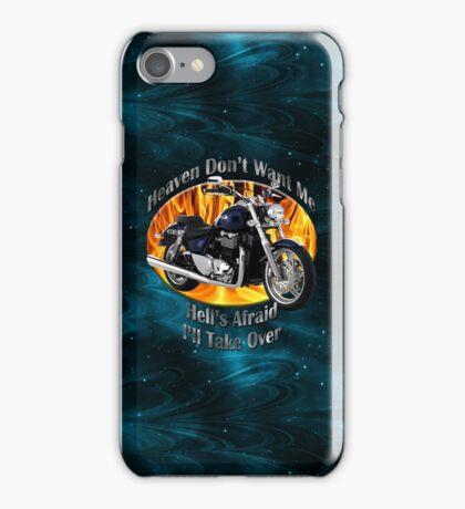 Triumph Thunderbird Heaven Don't Want Me iPhone Case/Skin