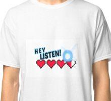 Hey Listen! Classic T-Shirt