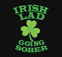 Irish Lad GOING SOBER  Unisex T-Shirt