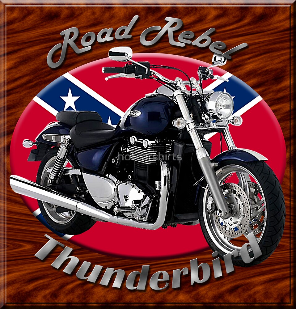 Triumph Thunderbird Road Rebel by hotcarshirts